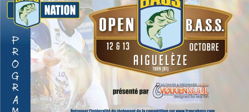 Inscription & Programme Open B.A.S.S. « Aigueleze  12 & 13 Octobre 2019 »